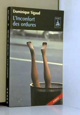 Dominique Sigaud - L'inconfort des ordures