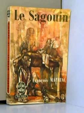 François Mauriac - Le sagouin / 1975 / Mauriac, François