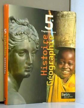 Stéphan Arias, Eric Chaudron et Collectif - Histoire Géographie 5e : Programme 2010, format compact