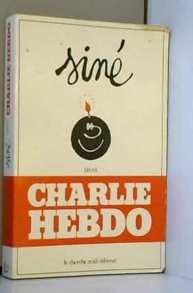 Siné - Siné dans Charlie-Hebdo, 1980-1981