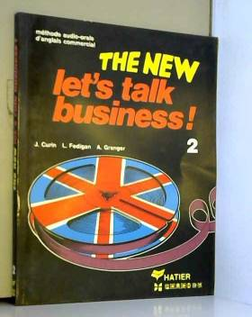 Fedigan Curin Granger - The new let's talk business book 2 eleve 061397