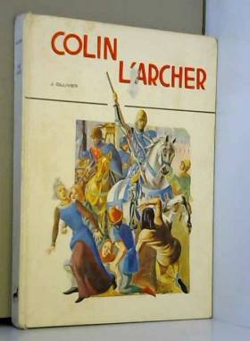 OLLIVIER (J) - COLIN L'ARCHER