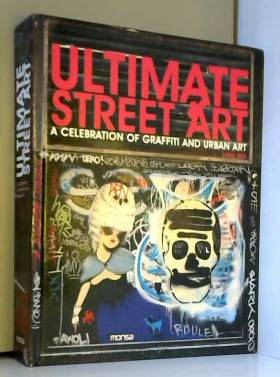 Ultimate street art : A...