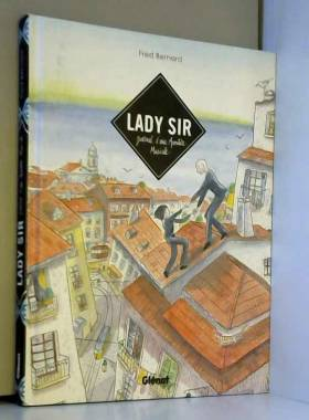 Lady Sir: Journal d'une...