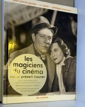 Les magiciens du cinéma :...