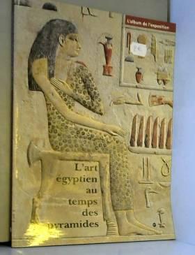 L'art égyptien au temps des...
