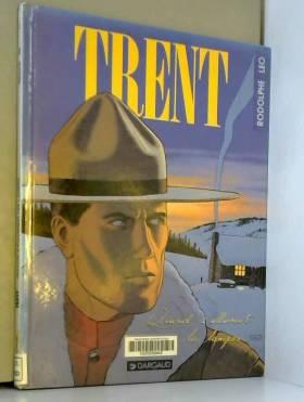 Trent, Tome 3 : Quand...