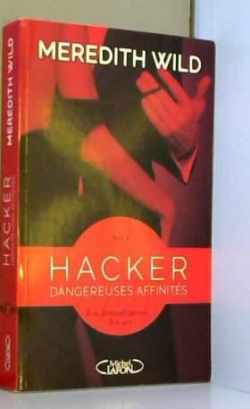 Hacker - acte 1 Dangereuses...