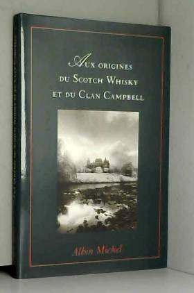 Aux origines du scotch...