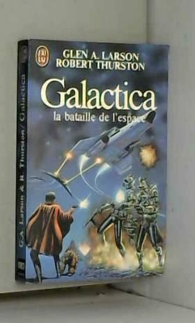 Galactica. La bataille de...