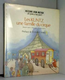 Les kuntz, une famille du...