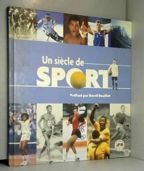 Un siècle de sport