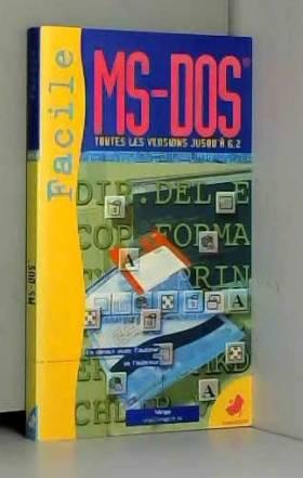 MS-DOS FACILE. Premier...