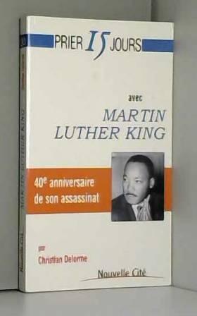 Prier 15 jours avec Martin...