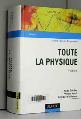 Toute la physique - 2ème...
