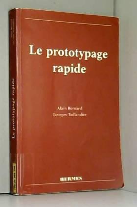 Le prototypage rapide