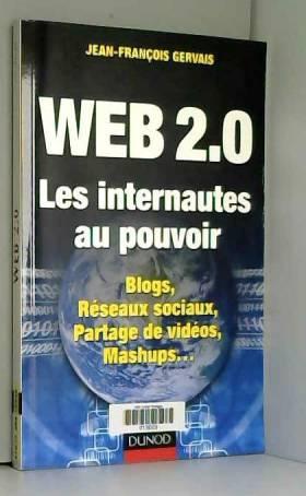 Web 2.0 Les internautes au...