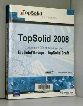 TopSolid 2008 - Conception...