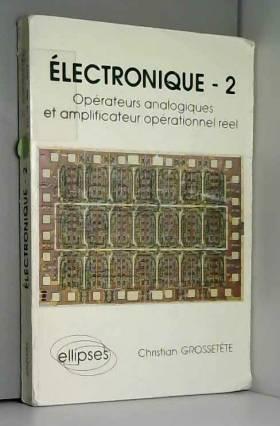 Électronique, tome 2