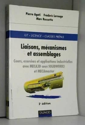 Liaisons, mécanismes et...