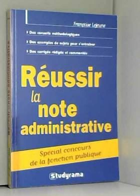 Réussir la note administrative