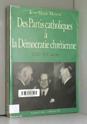 Des partis catholiques à la...