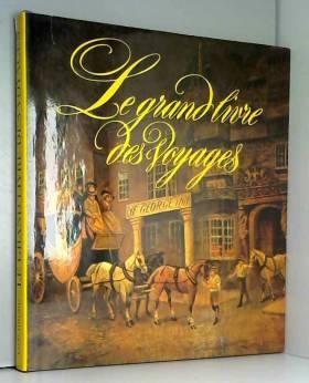 Le Grand livre des voyages...