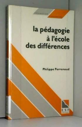 La Pédagogie à l'école des...