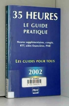35 heures : Le Guide pratique