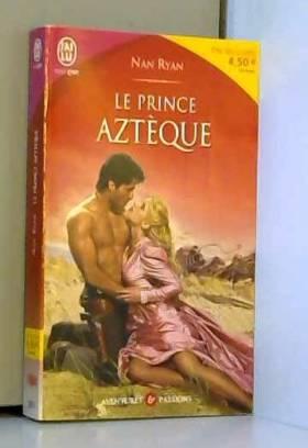 Le prince aztèque