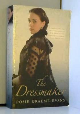 Posie Graeme-Evans - The Dressmaker