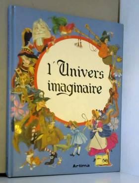 L'univers imaginaire.