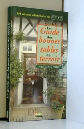 Le Guide des bonnes tables...