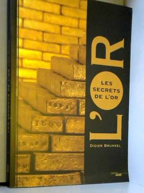 Les secrets de l'or