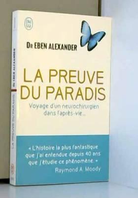 La preuve du paradis :...