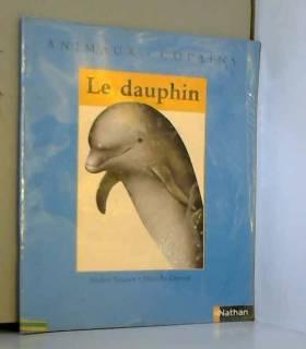Nadine Saunier et Marcelle Geneste - Le dauphin