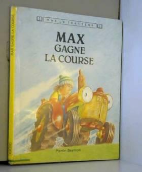 Max gagne la course