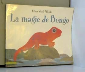 Ellen Stoll Walsh - La magie de Bongo