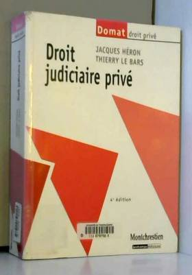 Thierry Le Bars et Jacques Héron - Droit judiciaire privé