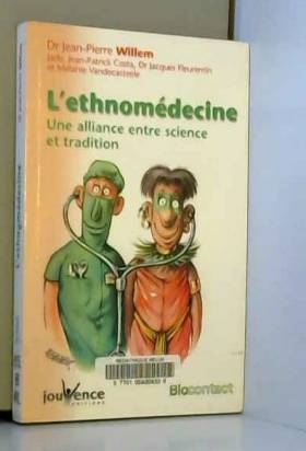 L'ethnomédecine : Une...