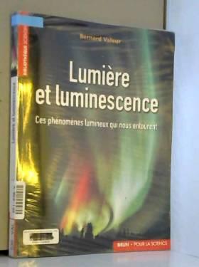 Lumière et luminescence :...