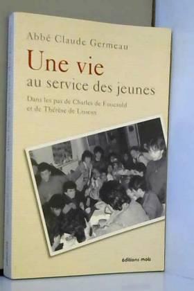Une vie: Au service des jeunes