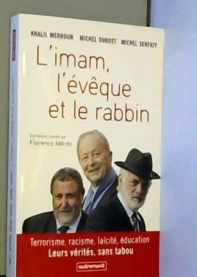 L'imam, l'évêque et le...