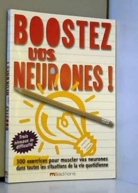Boostez vos neurones !