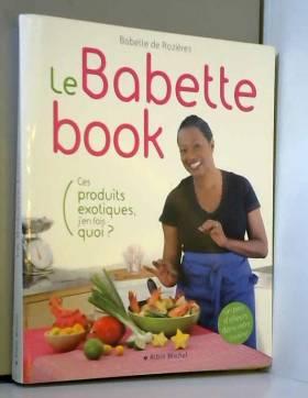 Le Babette book - Ces...