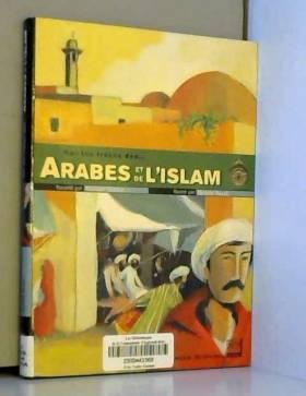 Sur les traces des Arabes...