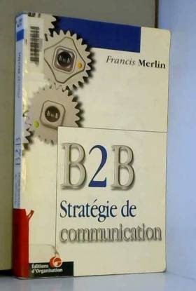 B2B : stratégie de...