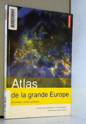 Atlas de la grande Europe :...