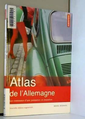 Atlas de l'Allemagne : Les...