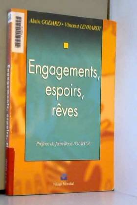 Engagements, espoirs, rêves